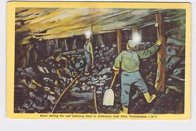Vintage Postcard Pennsylvania Anthracite Coal Mine Miner Testing The Roof Follow