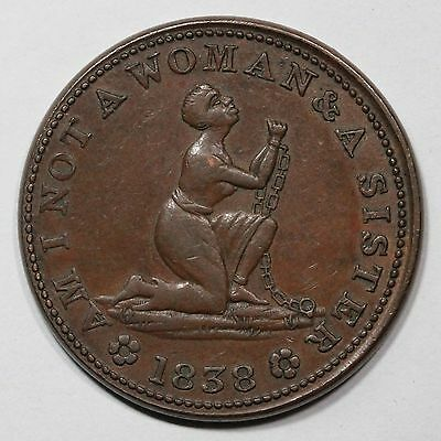 """1838 Low-54 """"Am I Not A Woman"""" Hard Times Token"""
