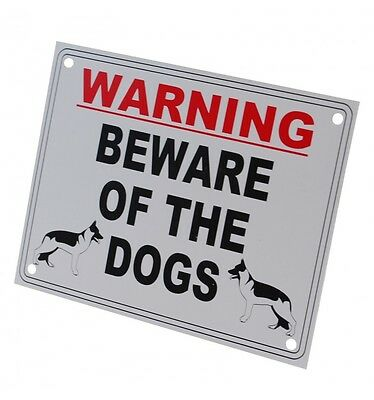 External 'Beware of the Dogs' Warning Sign
