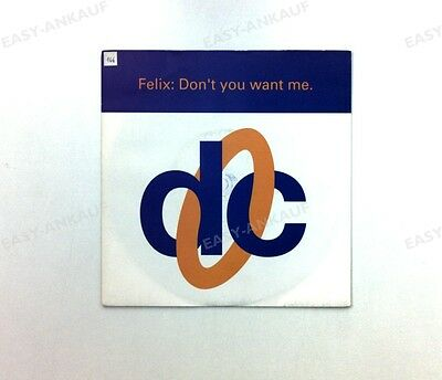 Felix - Don't You Want Me (Original Mix) UK 7in 1992 //1