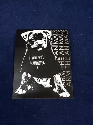 "Arm the Animals I am Not a Monster Sticker 4.25"" X 5.5""  Animal Rights FREE SHIP"