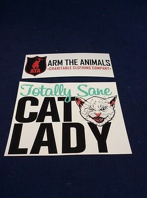 "Arm the Animals TOTALLY SANE CAT LADY Sticker 4.25"" X 5.5""  FREE SHIP"