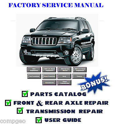 Jeep Grand Cherokee WJ WG 1999 2000 2001 2002 2003 2004 Service Repair Manual