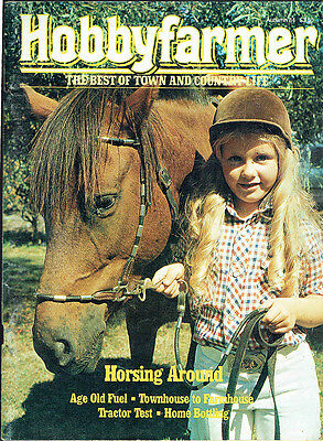 Hobby Farmer Magazine, 1984, The Best Of Town And Country, Horsing Around.