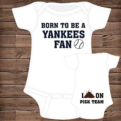 Born To Be A YANKEES Fan I Poop On (You Pick Team) Baby Bodysuit {B}