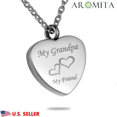 My Grandpa My Friend Heart Cremation Jewelry Memorial Ash Urn Holder Necklace