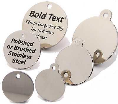 Engraved Stainless Steel Pet Tags, 20 25 32mm Polished or Brushed Finish Cat Dog