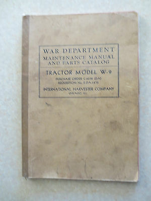 1940s WWII era McCormick Deering W9 tractor manual & Illustrated parts list