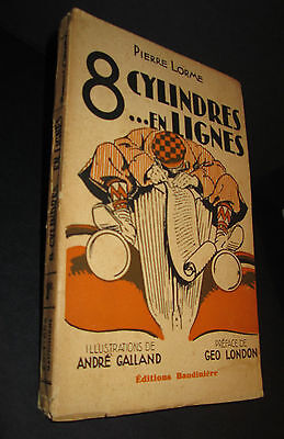 8 Cylindres.. en lignes . Pierre LORME .Illustrations  André GALLAND  Automobile