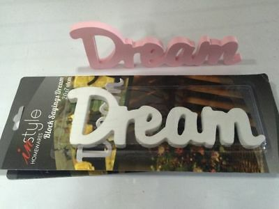 Inspirational Words Wooden display plaque sign Dream 4 colours 20cm x 7cm x 1cm