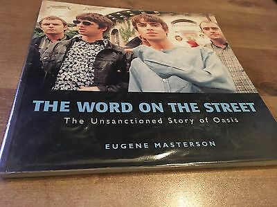The Word on The Street - The Unsanctioned Story of Oasis