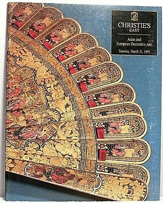 1995 Christies ASIAN & EUROPEAN DECORATIVE ARTS Antique Furniture Ceramics March