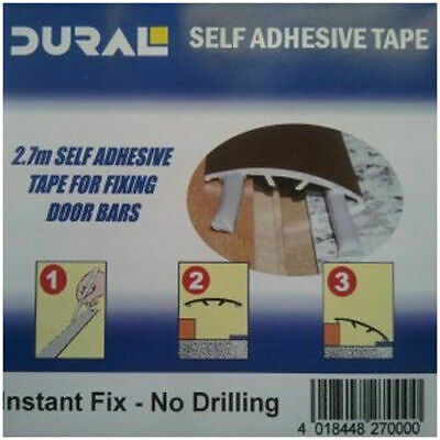 Dural Self Adhesive Tape To Fit Door Threshold Bars To Floor No Drilling 2.7m