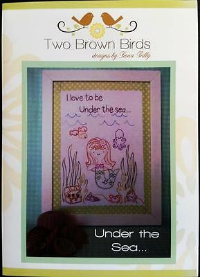 I Love To Be Under The Sea Mermaid Stitchery Pattern Two Brown Birds