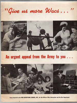 GIVE US MORE WACS URGENT APPEAL FROM THE ARMY TO YOU 1944 Brochure on RECRUITING