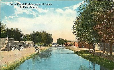 c1915 Postcard; Irrigating Canal, Reclaiming Arid Lands, El Paso TX, Unposted