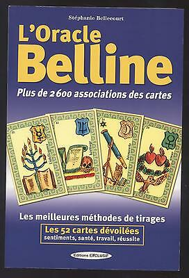 Livre L Oracle Belline + De 2600 Associations Des Cartes Cartomancie Voyance