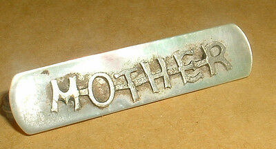 Very Pretty Vintage Mother Of Pearl ---Mother---Brooch