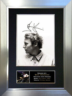 BEN HOWARD Signed Autograph Mounted Photo Reproduction A4 Print 310