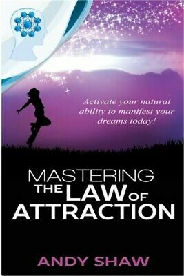 Mastering the Law of Attraction (Paperback or Softback)