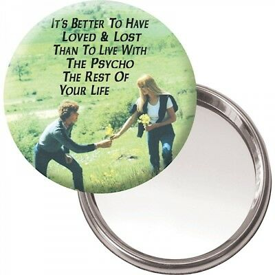 Button Compact Mirror Loved And Lost Then Live With A Psycho Retro Humour Gift