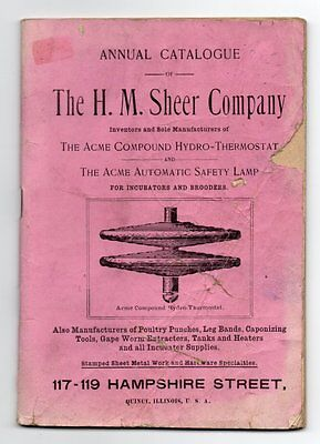 H. M. SHEER COMPANY 1902? CATALOGUE ACME COMPOUND HYDRO-THERMOSTAT LAMP Poultry