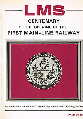 LMS Centenary of the Opening of the First Main-Line Railway 1938 Facsimile