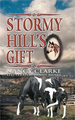 Stormy Hill's Gift (Hardback or Cased Book)