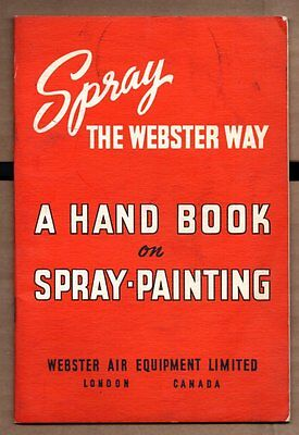 SPRAY THE WEBSTER WAY A HAND BOOK ON SPRAY PAINTING 1950s Instruction Booklet