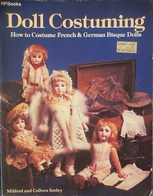 1984 Doll Costuming  How To Costume French & German Dolls By Mildred Seeley