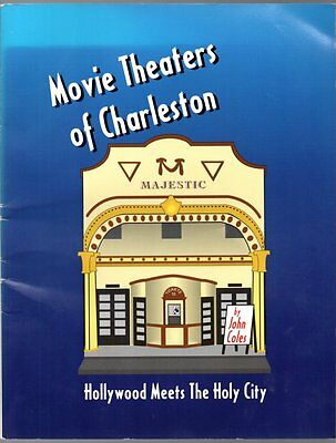 MOVIE THEATERS OF CHARLESTON John Coles South Carolina Theatre 1994 BOOK
