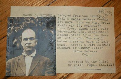 WANTED FLYER Typed w/ ORIG Photo Afffixed ESCAPED Convict 1913 California WILSON