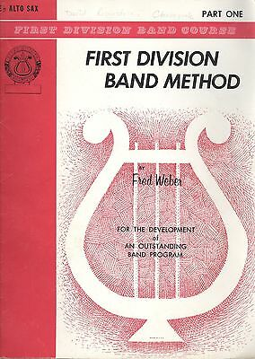 Belwin/Weber First Division Band Method Eb Alto Sax Part 1