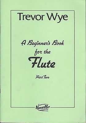 Novello Trevor Wye A Beginner's Book For The Flute Part 2