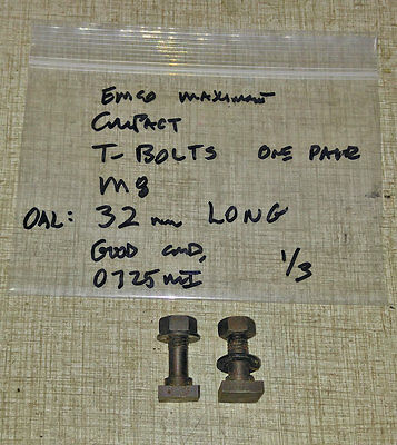 Emco Maximat Lathe M8 T-bolts OAL= 32mm  One Pair  0725MI