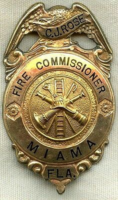 Obsolete 1900 Miami, FL Fire Commissioner Badge Named to Captain Charles J. Rose