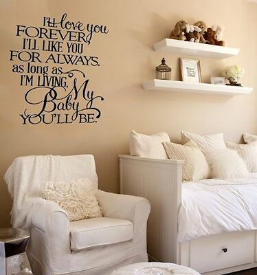 I'll love you forever I'll like you for always Vinyl Wall Quote Sticker #L143