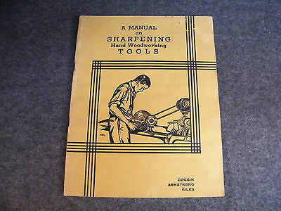 1943 Vintage Manual on Sharpening Hand Woodworking Tools Axes Saws Whetting Iron