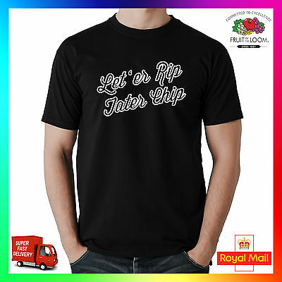Let er rip tater chip tshirt t shirt tee gift car funny quote mechanic garage