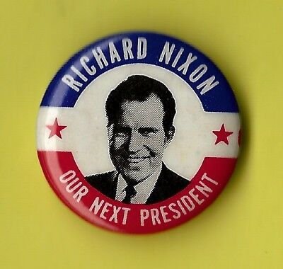 "1968 Richard Nixon 1"" /  ""Our Next President"" Campaign Button (Pin 03)"