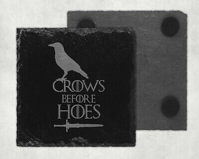 Game of Thrones inspired Crows before Hoes natural Slate drinks coaster