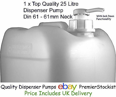 Quality Dispenser Pump x 1 : 25 litre (5 Gall) Container with 61mm neck (DIN 61)