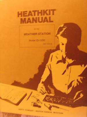 Heathkit Weather Station MANUAL for ID-1290 complete good condx  FREE SHIPPING