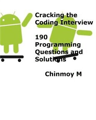 Cracking the Coding Interview: 190 Programming Questions and Solutions (Paperbac