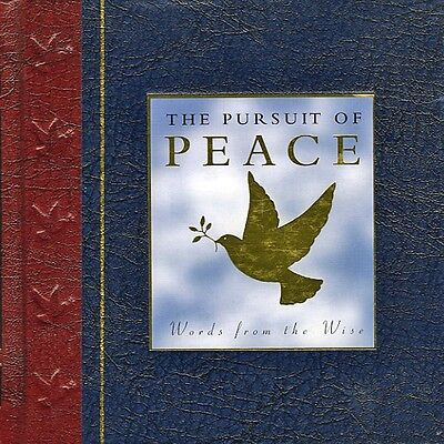 THE PURSUIT OF PEACE: Anthology of Quotations by Maggie Pinkney (Hardback 2004)