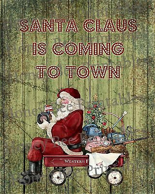 Primitive Santa Claus Is Coming To Town Christmas Folk Art PRINT ONLY 8x10