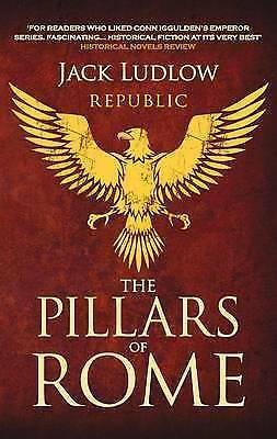 The Pillars of Rome by Jack Ludlow (Paperback, 2010)