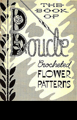 Boucle Crochet Flowers Vintage Pattern Book Rose Orchid Pansy Corsage REPRINT