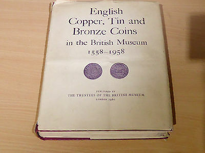 English Copper, Tin And Bronze Coins In The British Museum C. Wilson Peck 1st Ed