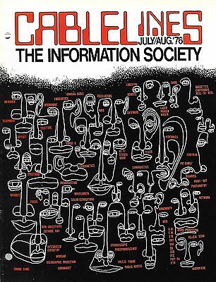 CABLELINES Magazine Jul 1976 The Information Society